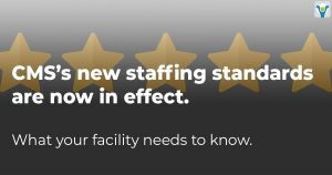 CMS's new staffing standards are now in effect.