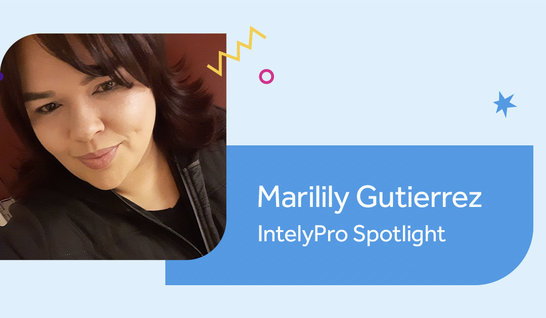 IntelyPro Spotlight Series: Marilily Gutierrez, CNA