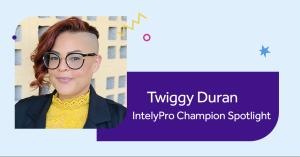 Twiggy Duran Spotlight IntelyPro Champion
