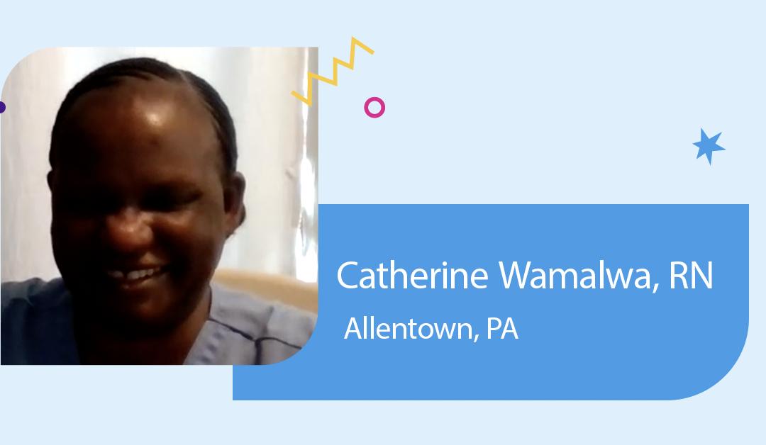 IntelyPro Spotlight Series: Catherine Wamalwa, RN